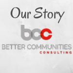 Our Story Better Communities Consulting